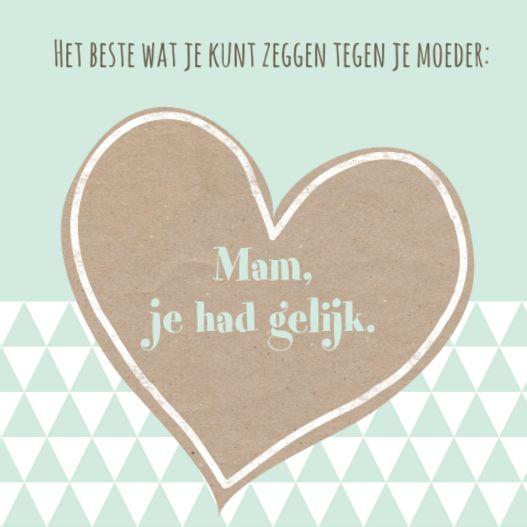 Het beste wat je tegen een moeder kunt zeggen...