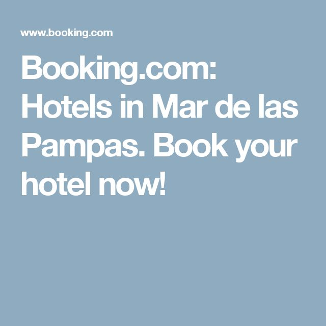 Booking.com:  Hotels in Mar de las Pampas.  Book your hotel now!