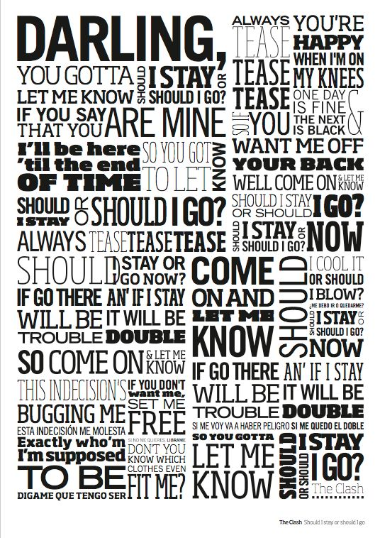 Should i stay or should i go. Bloody love this song!