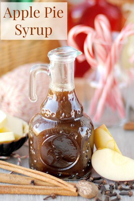 Apple Pie Syrup--tastes like apple pie in a bottle! Serve over ice cream, waffles, pancakes, French toast, sweet potatoes, squash and fruit.