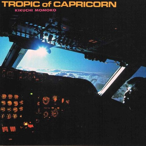 Tropic of Capricorn - 菊池桃子