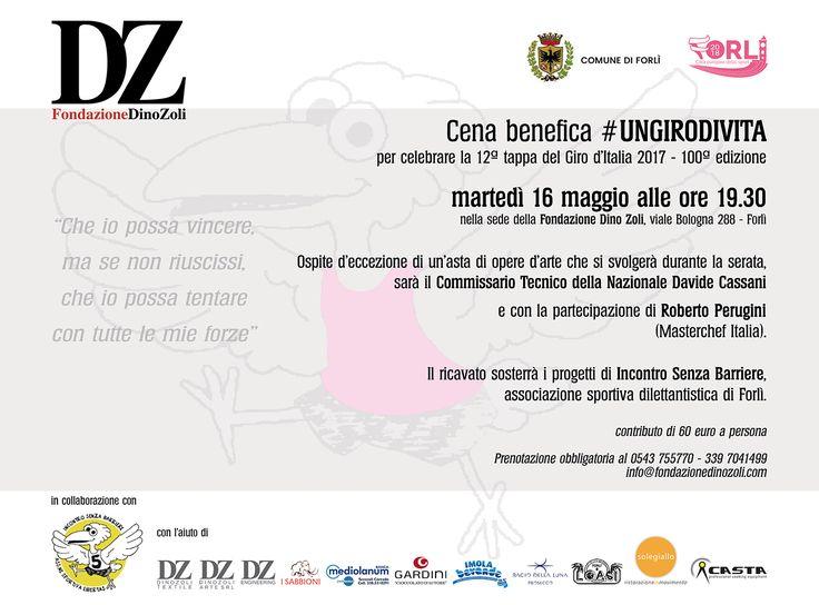 Cena Benefica #UNGIRODIVITA per celebrare la 12a tappa del #GirodItalia2017 - 100a Edizione.   Martedì 16 maggio alle ore 19:30 presso la Sede della #FondazioneDinoZoli.   Ospite d'eccezione di un'asta di opere d'arte che si svolgerà durante la serata sarà il CT della Nazionale Davide Cassani.   Il ricavato sosterrà i progetti di Incontro Senza Barriere (www.facebook.com/INCONTRO-SENZA-BARRIERE-255728789541/?fref=ts) - Associazione Sportiva Dilettantistica di Forlì   Prenotazione…