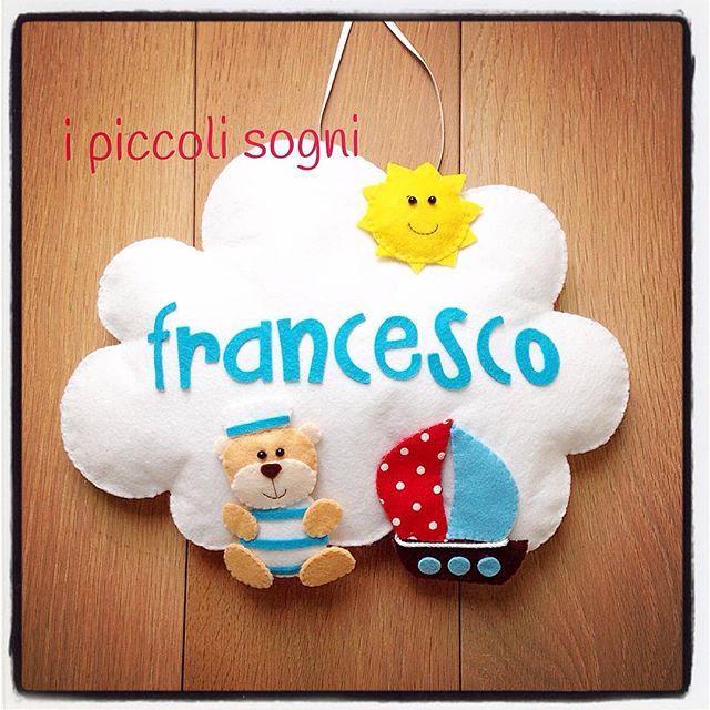 #fiocco #fiocconascita #personalizzato #francesco #idea #idearegalo #bambino #neonato #cucitocreativo #fattoamano #fattodame #nuvola #handmade #ipiccolisogni #feltro #pannolenci #mare #orsetto #teddy #teddybear
