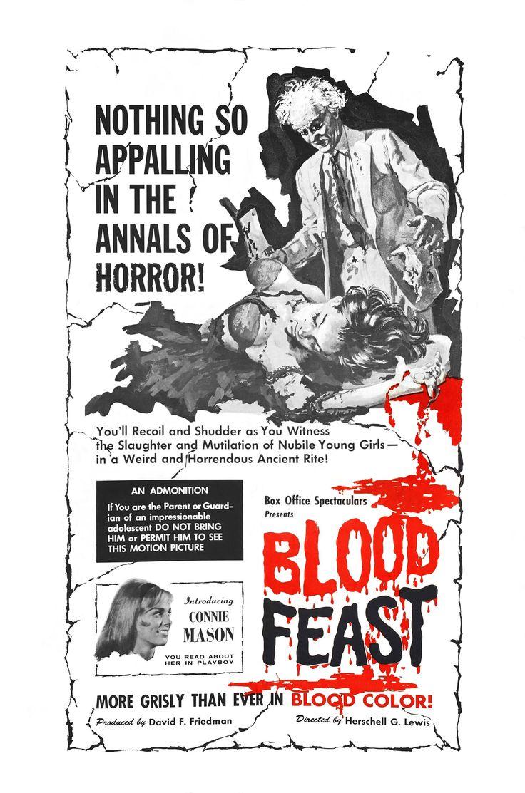 Blood Feast - Herschell Gordon Lewis (1963). So badly done, it's fun!