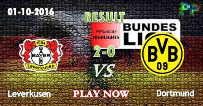 Bayer Leverkusen 2 - 0 Dortmund 01.10.2016 HIGHLIGHTS - PPsoccer