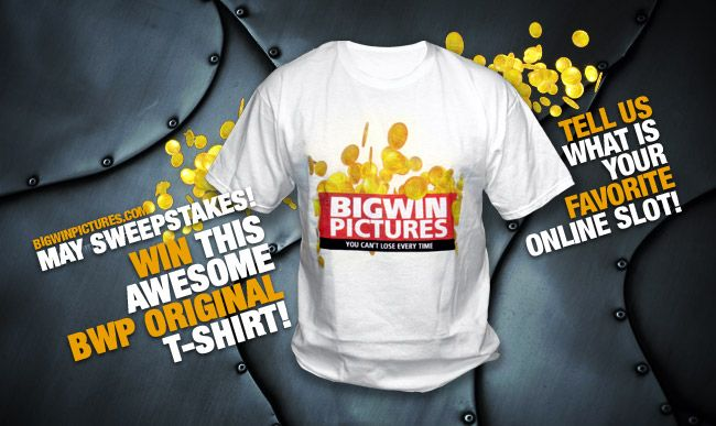Tell us what is your favorite online slot and win this awesome BWP original t-shirt!
