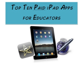 FREE Top Ten iPad Apps for Educators - Go to http://pinterest.com/TheBestofTPT/ for this and thousands of free lessons.