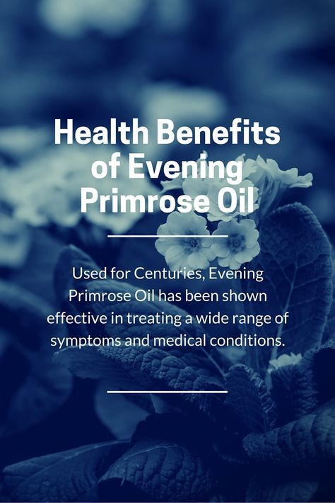 The health benefits of evening primrose oil have been used for a wide range of medical conditions and symptoms for centuries.