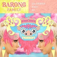 Lil Debbie - XXIII EP [OUT NOW] by Barong Family on SoundCloud