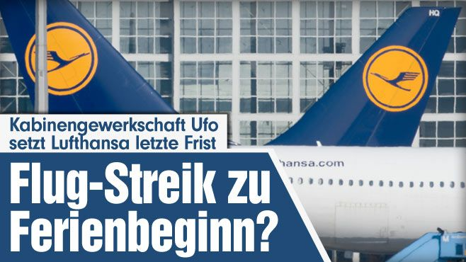 Nach gescheiterter Schlichtung: Kabinengewerkschaft Ufo droht Lufthansa mit Streiks zu Ferienbeginn