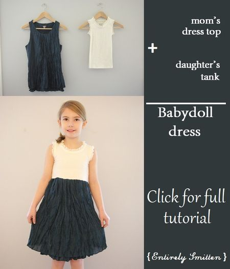 Hacks - clothing - baby doll dress from mom's dressy top and girl's tank top