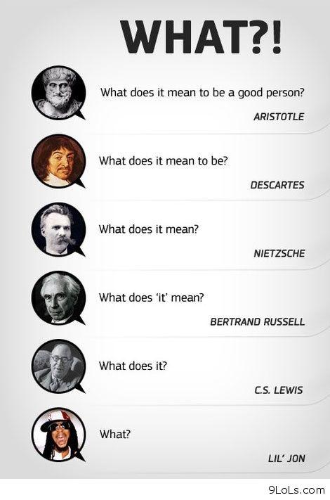 Fun Meme Questions : Philosophers quotes http lols