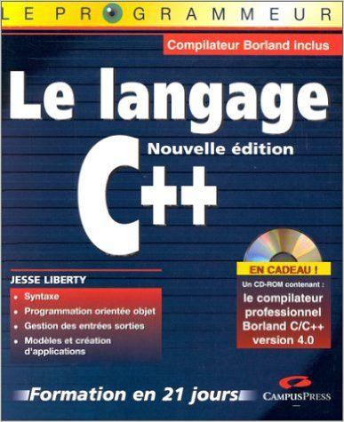 C++ EN 21 JOURS 2E D.: Amazon.ca: JESSE LIBERTY: Books