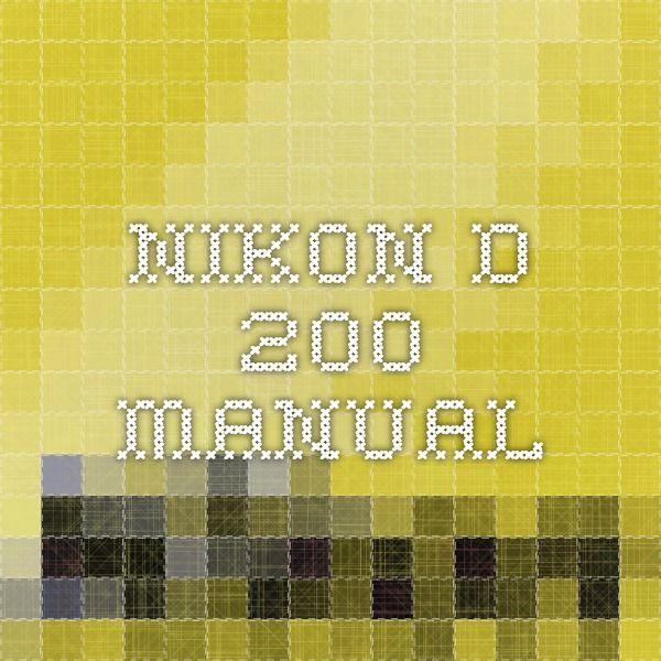 Nikon d-200 manual
