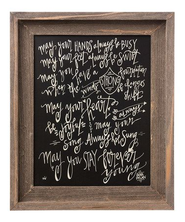 Another great find on #zulily! 'Stay Forever Young' Framed Sign by Collins #zulilyfinds