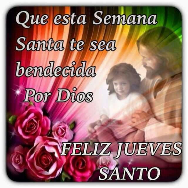 Que esta semana santa que sea bendecida por Dios...Feliz Jueves Santo
