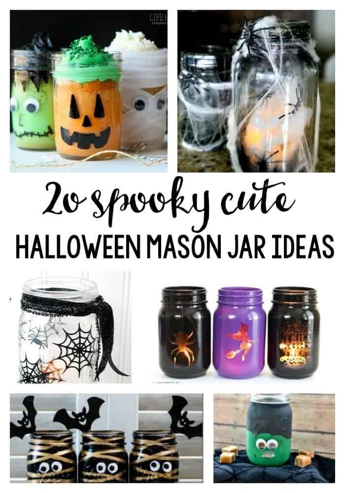 Spooky Cute Diy Halloween Mason Jar Ideas Halloween Mason Jars Mason Jar Halloween Crafts Halloween Mason Jars Diy