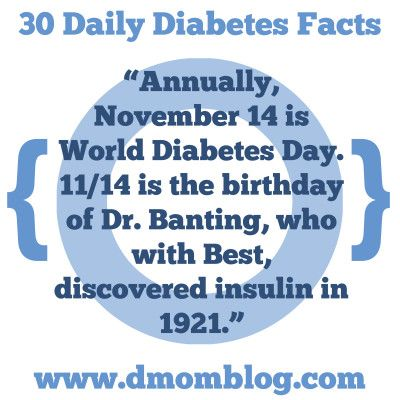 """Diabetes Awareness Month  """"Annually, November 14 is World Diabetes Day. 11/14 is the birthday of Dr. Banting, who with Best, discovered insulin in 1921.""""  Every day during Diabetes Awareness Month, I will share a fact, tip, or thought on Twitter, Facebook, Pinterest, and Instagram.  Please remember that I never give medical advice. Ask your endocrinologist or pediatrician for advice about your own child. Make your own informed decisions for your own child."""