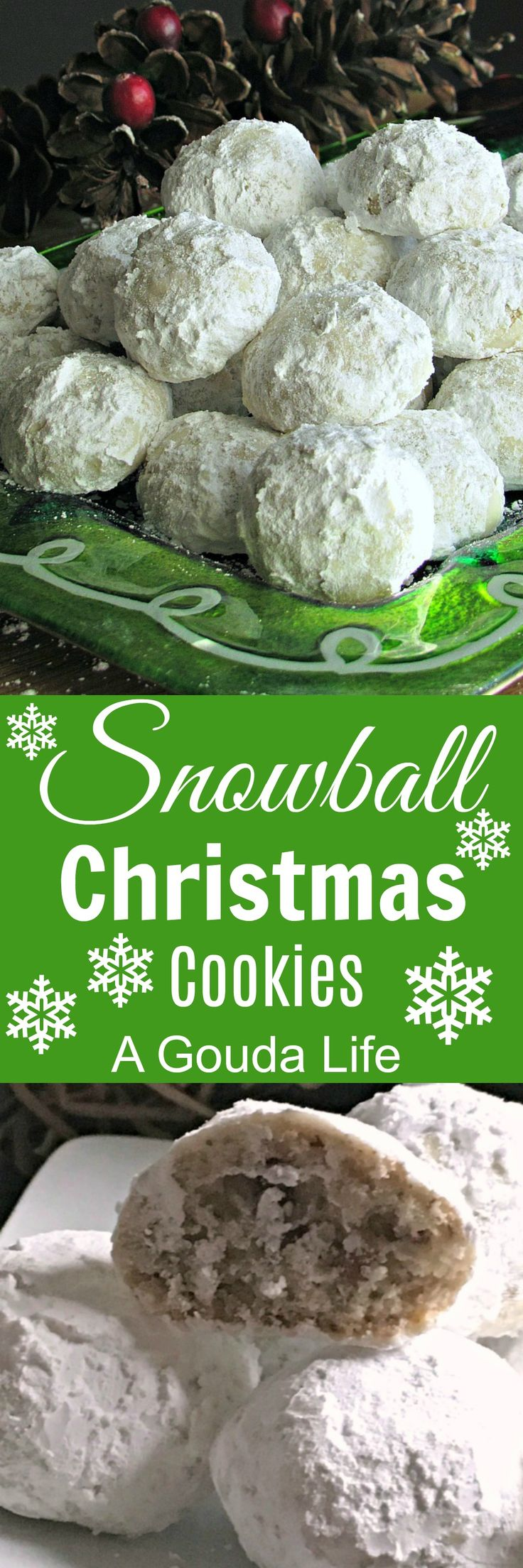 Snowball Christmas Cookies ~ nutty, buttery melt-in-your-mouth shortbread, dusted with confectioners sugar outside. Skill level: Easy