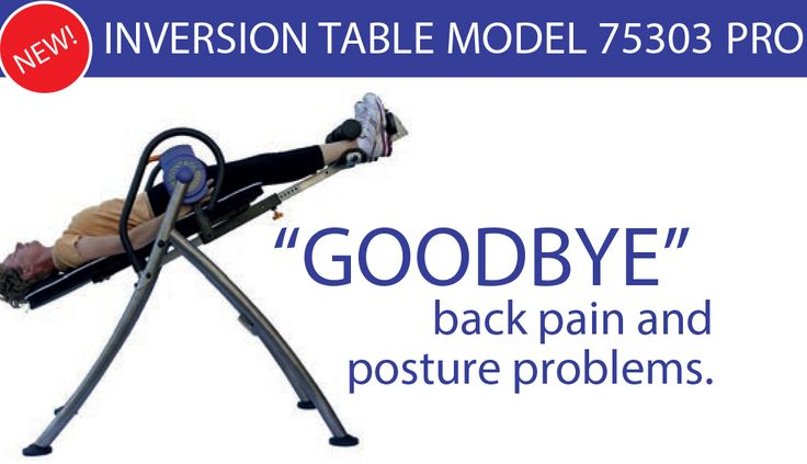 """INVERSION TABLE MODEL 75303 PR0  Gravity is our enemy! Why? Because of compression. Invert to reverse gravity and decompress naturally. Inversion stretches the spine taking away the pressure on discs, joints and nerves. """"The simple solution to back pain and poor posture""""  www.inversion.co.za"""