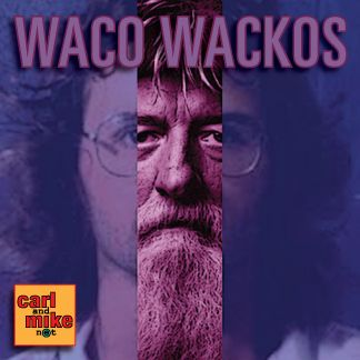 In Waco Wackos, Carl and Mike try to make sense of the recent bike gang killings in Waco. What drives people to join fringe groups? And is Waco the vortex of weird?  #waco #bikergangs #fringe