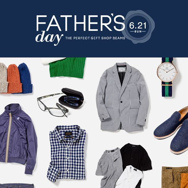 「Father's Day ~The Perfect Gift Shop BEAMS~」キャンペーンスタート