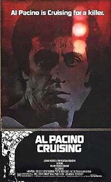 Cruising- Starring: Al Pacino and Paul Sorvino (February 8, 1980)