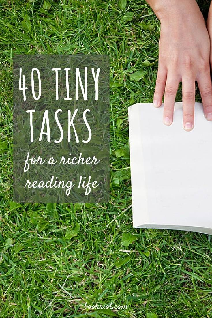40 Tiny Tasks for a Richer Reading Life