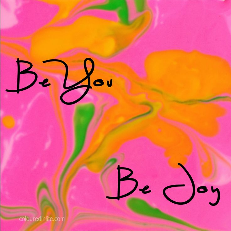 Be You Be Joy.... Intentional Artwork... a little splash of colourful insight to warm your soul and get you inspired to keep going on YOUR OWN RIGHT PATH