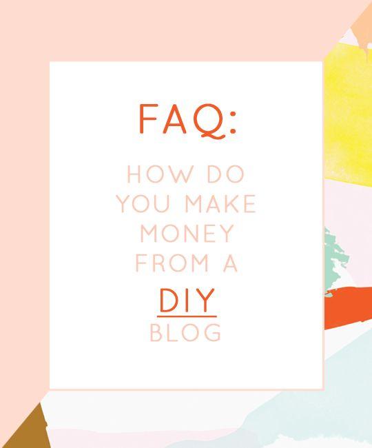 FAQ: How do you make money from a DIY blog