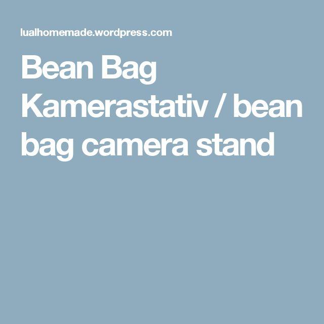 Bean Bag Kamerastativ / bean bag camera stand