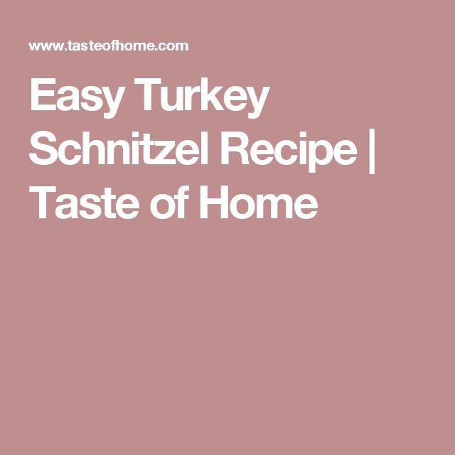Easy Turkey Schnitzel Recipe | Taste of Home
