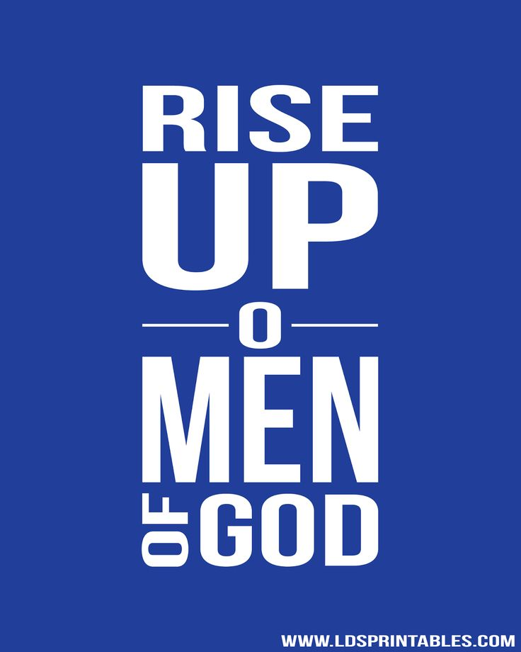 Rise Up, O Men of God. Primary boys, Young Men, and sons. Free printable.