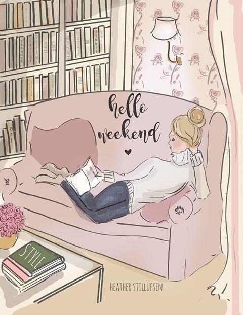 Hello Weekend...