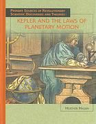 Describes the work of Kepler and his discovery of how the planets move in their orbits around the Sun.