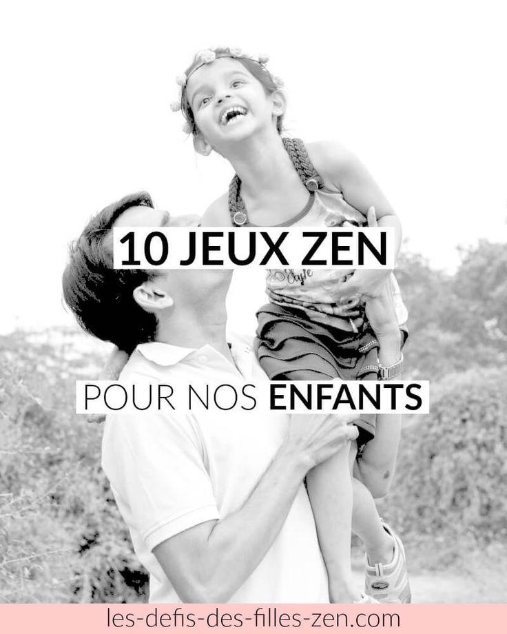 10 jeux zen pour nos enfants