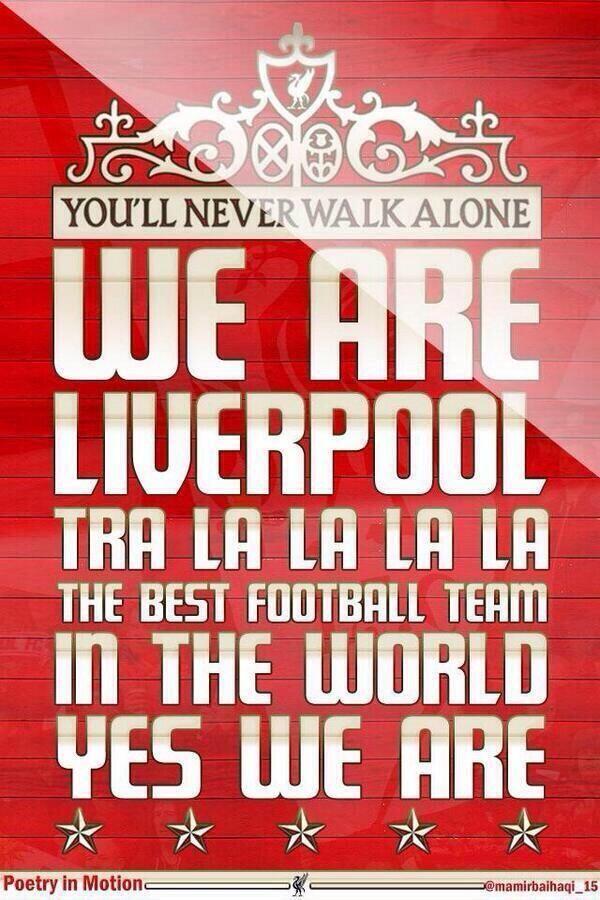 We Are Liverpool Tra La La La La... #LFC