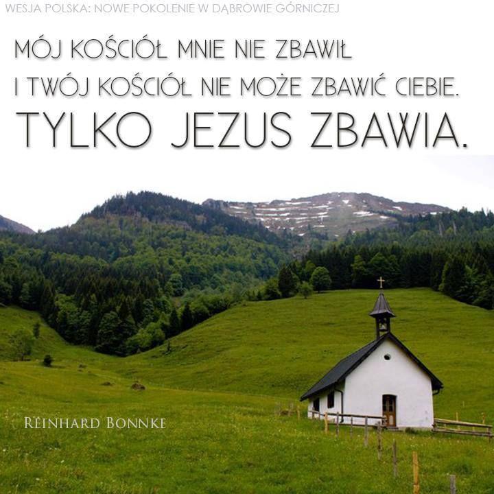 Kościół nas nie zbawia lecz tylko Pan JEZUS CHRYSTUS