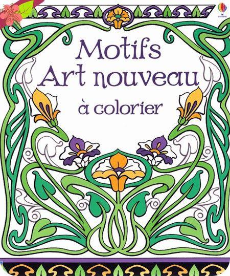 Motifs art nouveau colorier aux ditions usborne art - Art deco et art nouveau ...