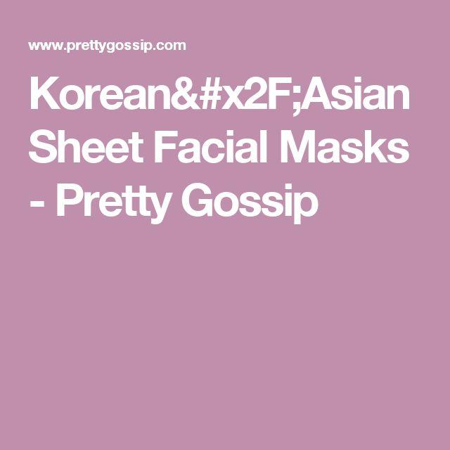 Korean/Asian Sheet Facial Masks - Pretty Gossip