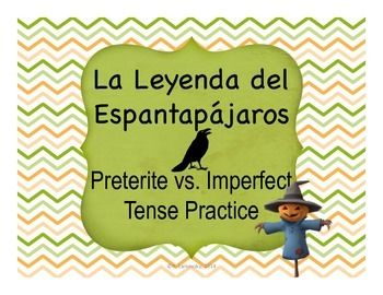 "Activities to accompany the free YouTube video ""Leyenda del Espantapájaros"".  Practice the preterite and imperfect uses."