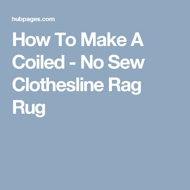 Coiled Rag Rug Instructions: 1000+ Ideas About Clotheslines On Pinterest