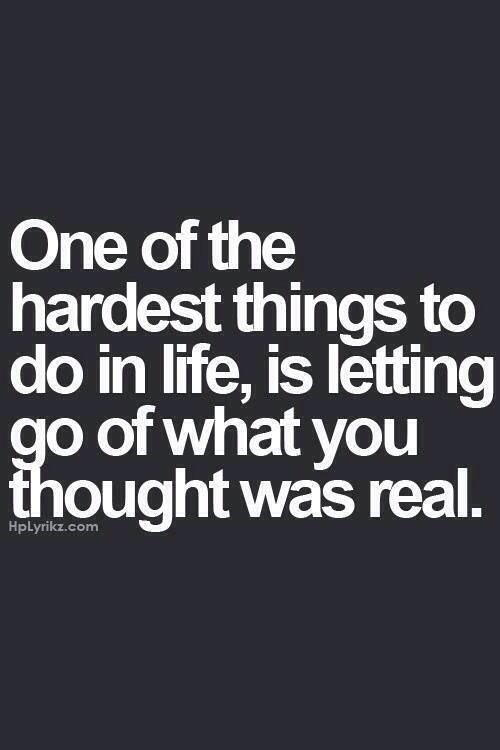 ~~pinned from site directly~~ . . . ONE OF THE HARDEST THINGS IS LETTING GO.