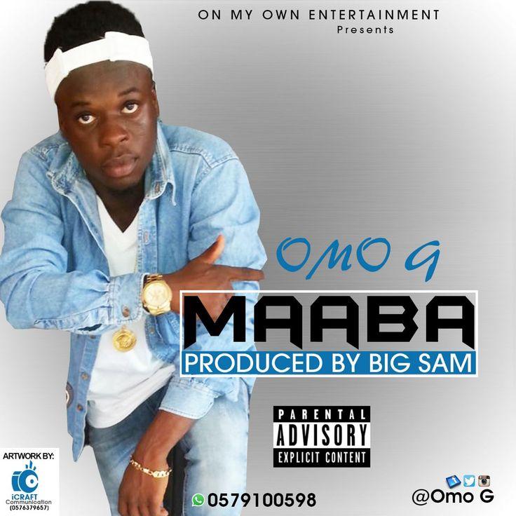 Omo G - Maaba (Prod By Big Sam)   #Maaba #Omo G #Omo G - Maaba #Omo G - Maaba (Prod By Big Sam) #Prod By Big Sam