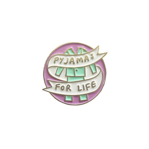 Pin Commandment #3 – Pyjamas For Life. Soft enamel pin 25mm at the widest point.