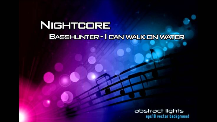 Nightcore - Basshunter - I can walk on water, I can fly