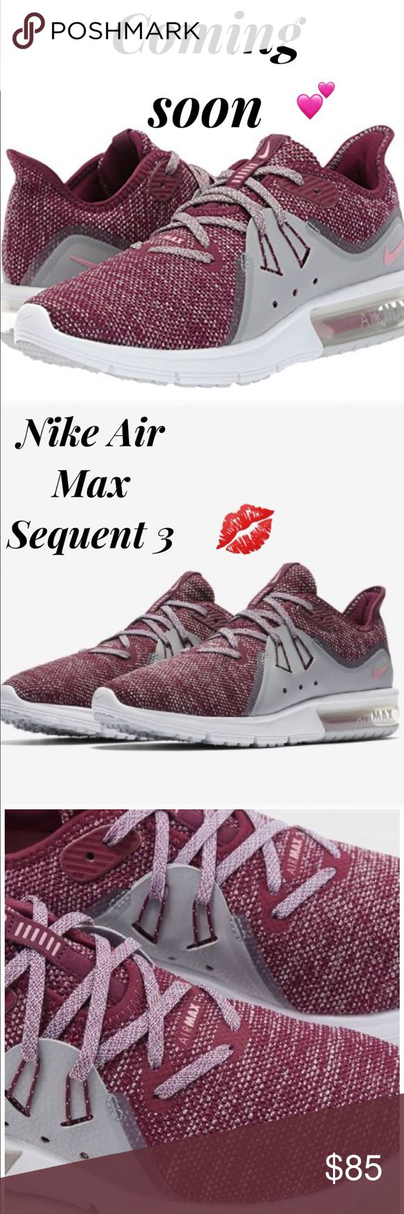 Newest Nike Air Max Sequent for Women ❤️ *New for spring and Beautiful! ❤️  Nike Air Max Sequent $100+ everywhere... here only $85 (firm) stock photos don't do these justice. Once they arrive I will take the photos myself... these will sell in my store quickly so don't be afraid to order yours now. Nike Shoes Sneakers
