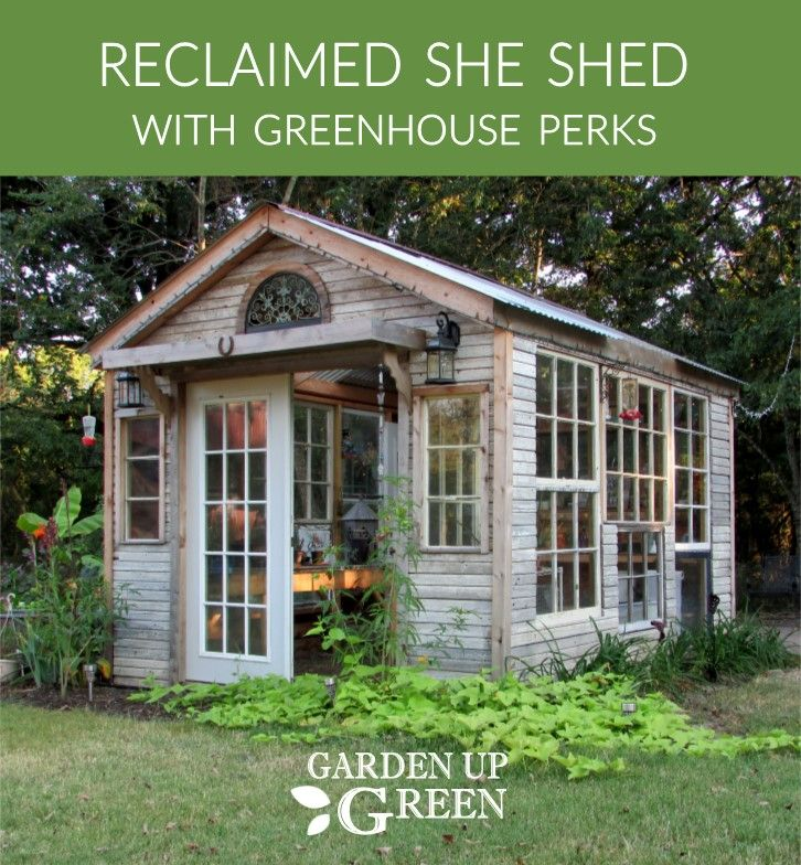 styled reclaimed shed shed with greenhouse perks - Garden Sheds With Greenhouse