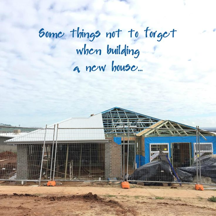 Some things not to forget when building a new house...