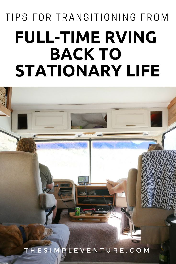 Tips For Transitioning From Full Time Rving Back To